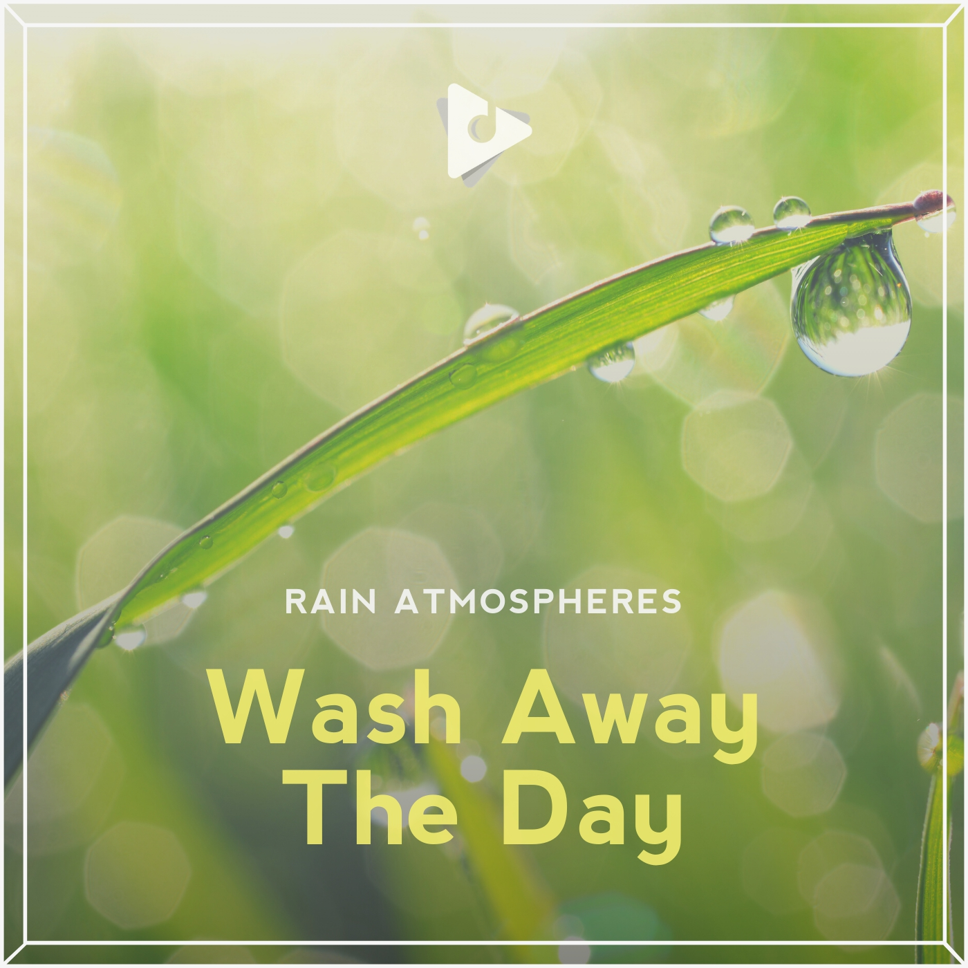 Wash Away The Day