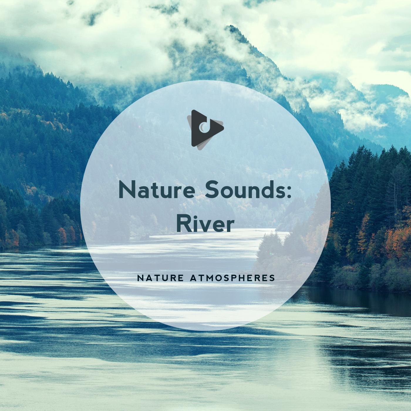 Nature Sounds: River
