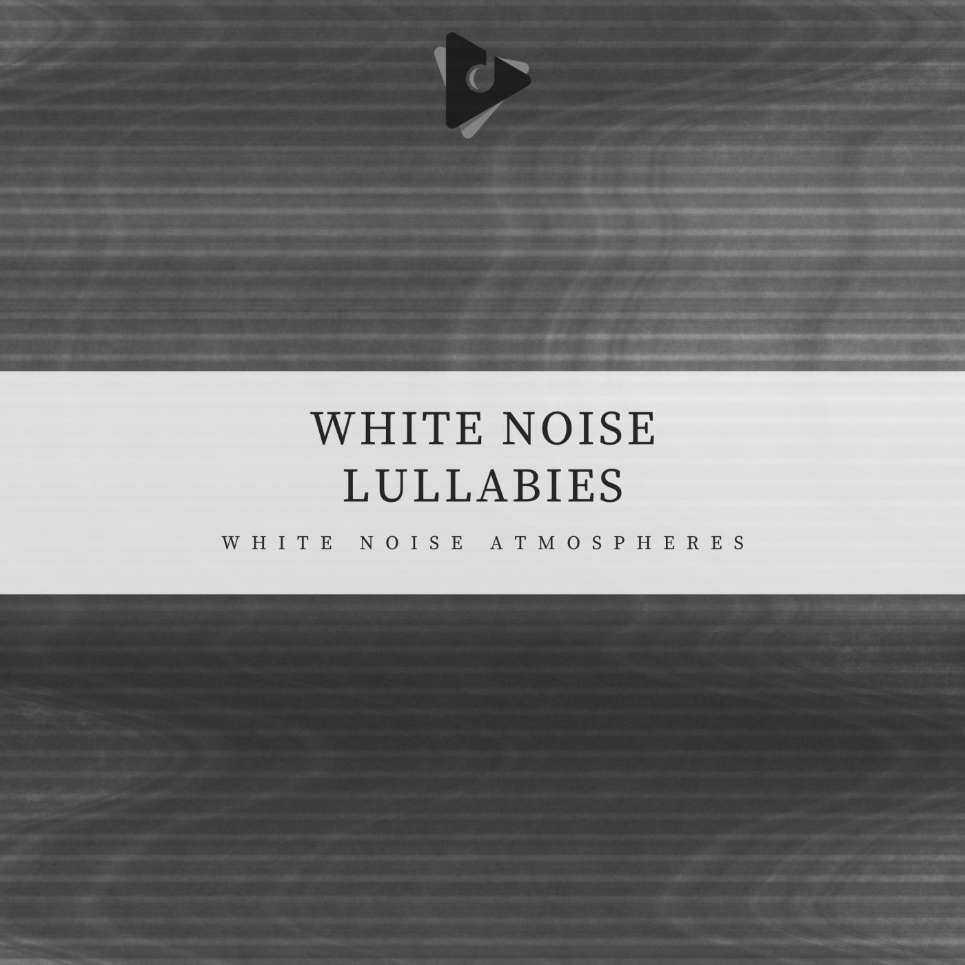 White Noise Lullabies