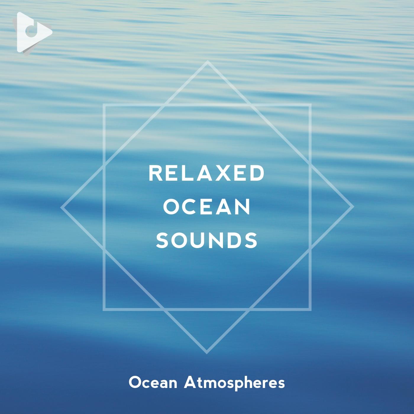 Relaxed Ocean Sounds