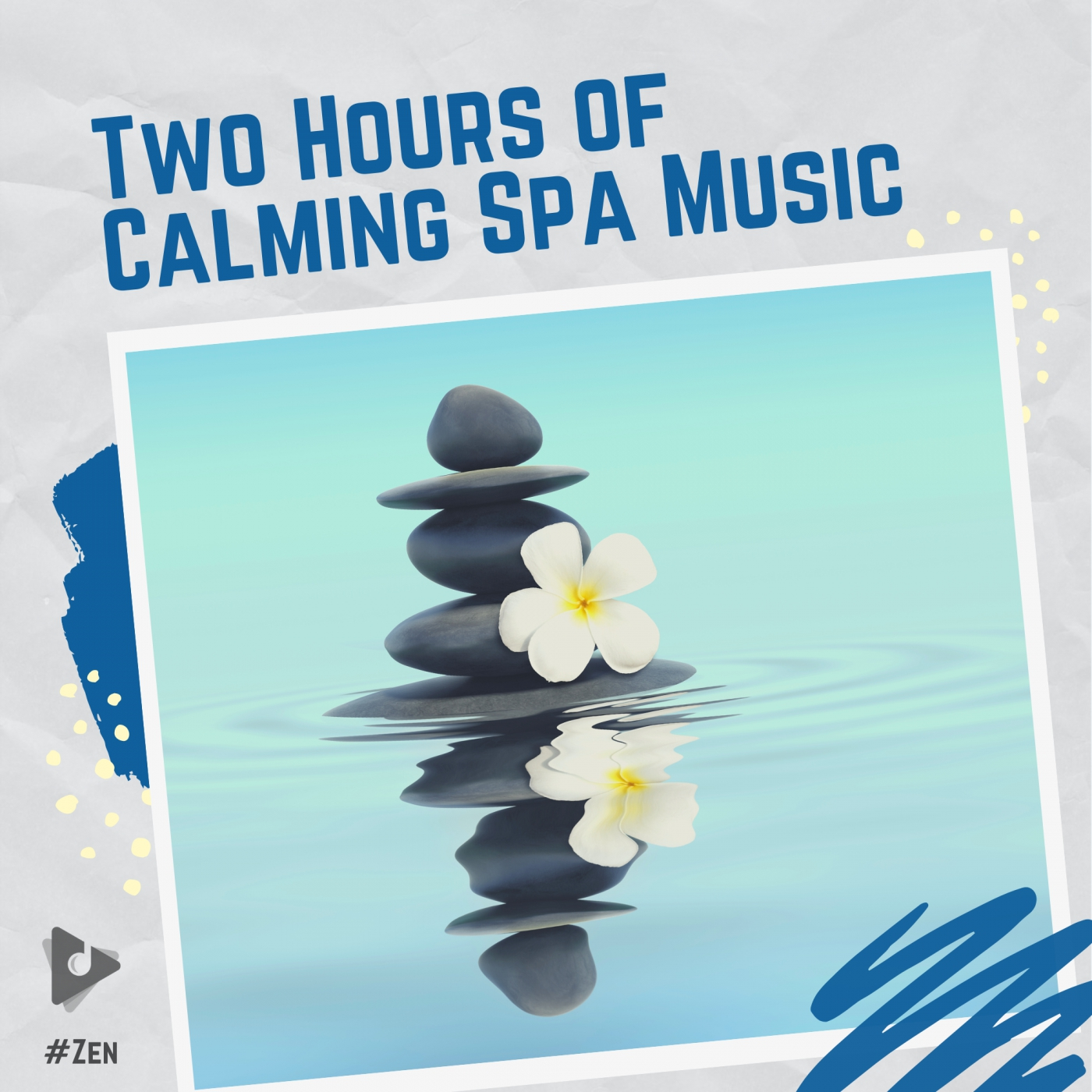 Two Hours of Calming Spa Music