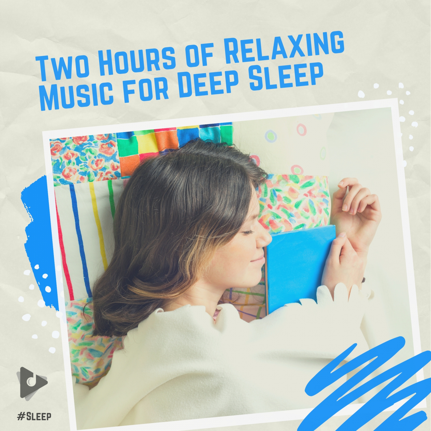 Two Hours of Relaxing Music for Deep Sleep