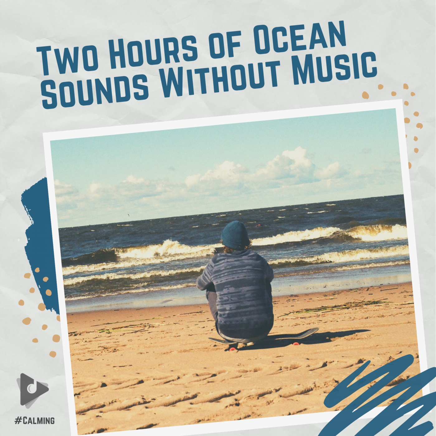 Two Hours of Ocean Sounds Without Music