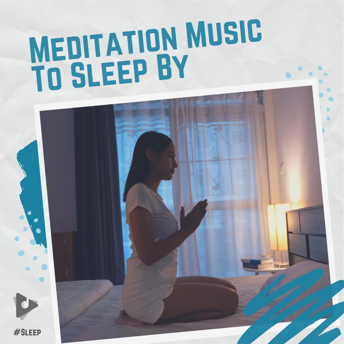 Meditation Music To Sleep By