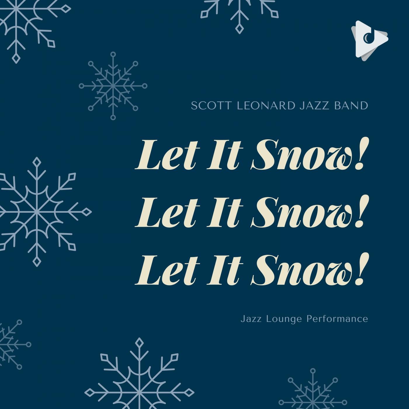 Let It Snow! Let It Snow! Let It Snow! (Jazz Performance)