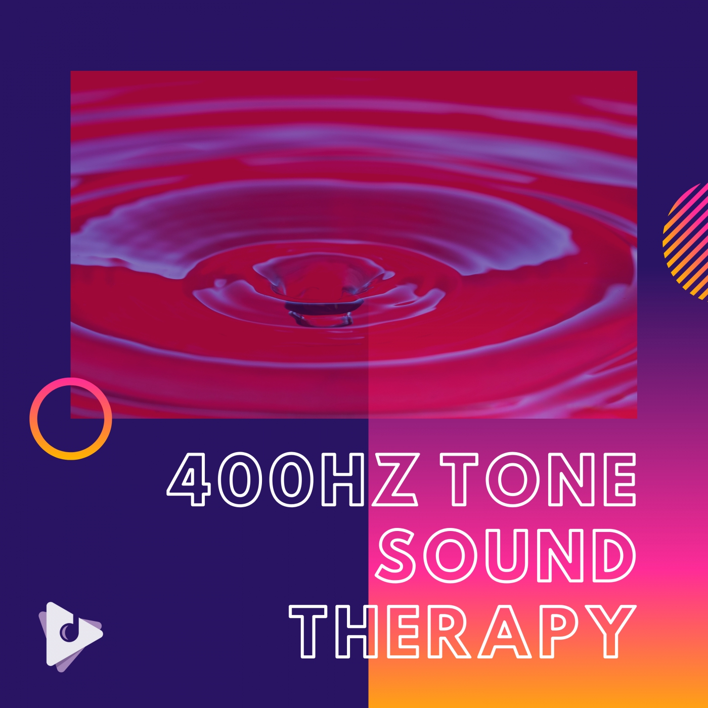 400Hz Tone Sound Therapy