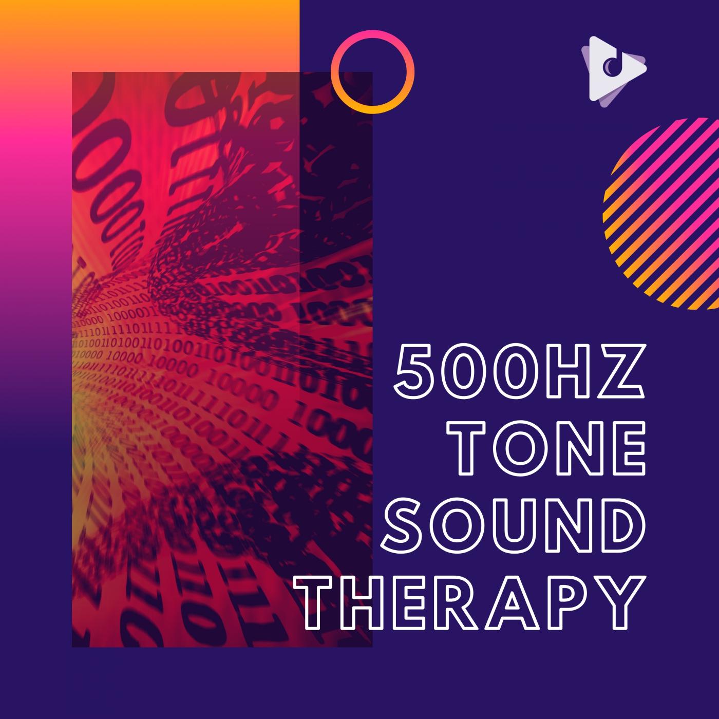 500Hz Tone Sound Therapy