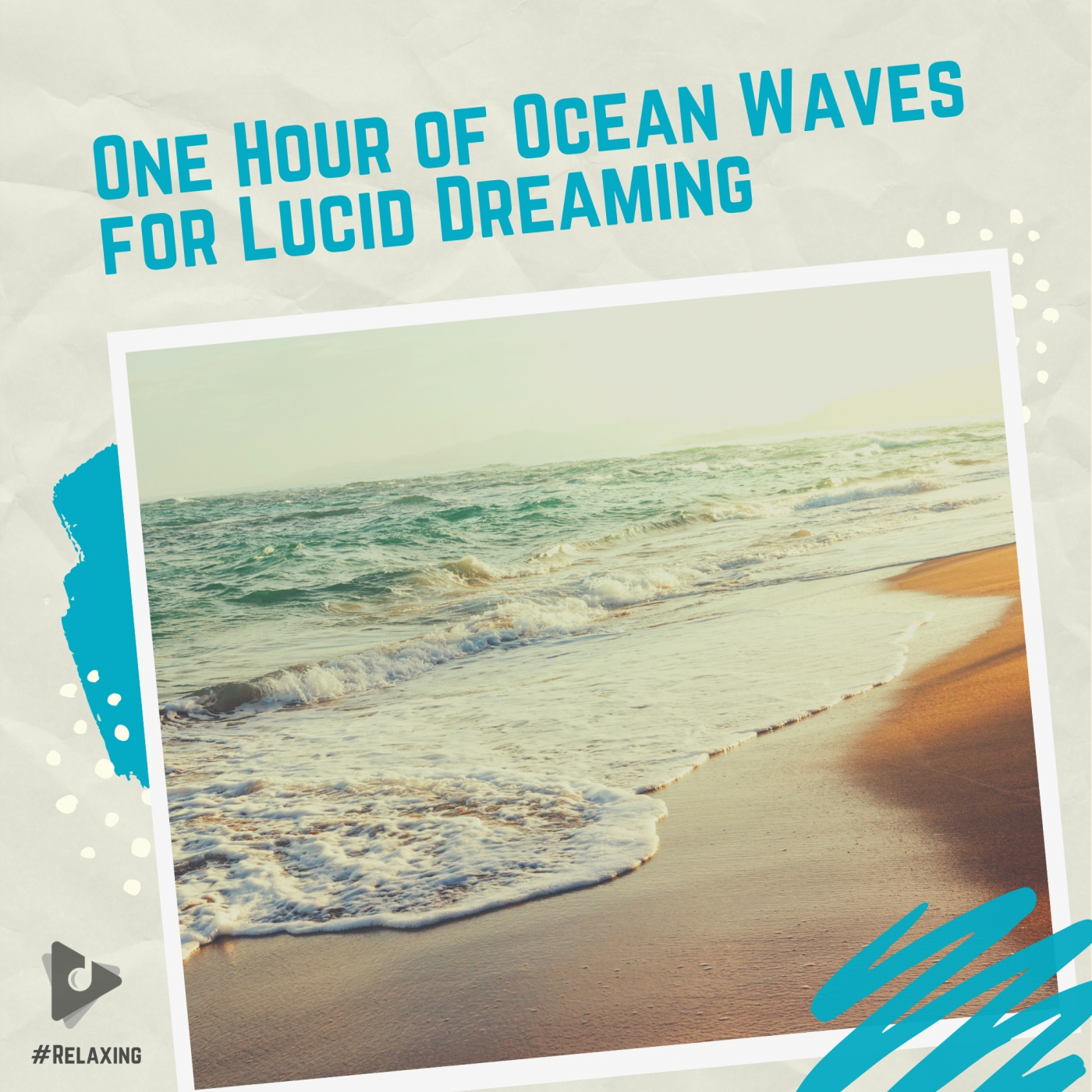 One Hour of Ocean Waves for Lucid Dreaming