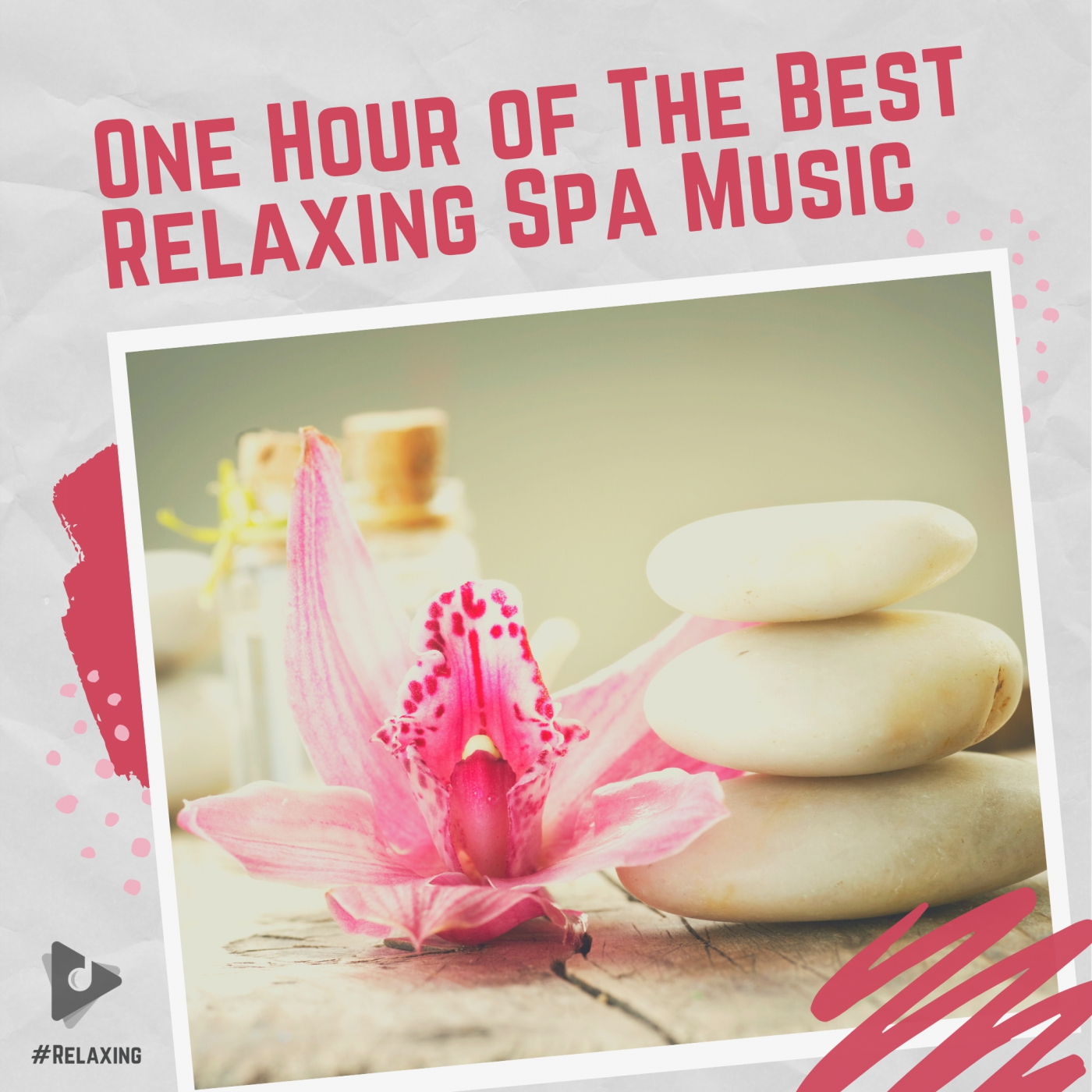 One Hour of The Best Relaxing Spa Music