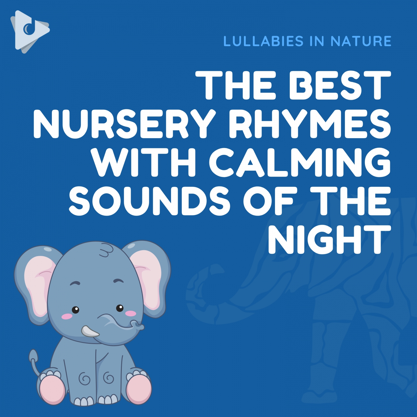 The Best Nursery Rhymes with Calming Sounds of the Night