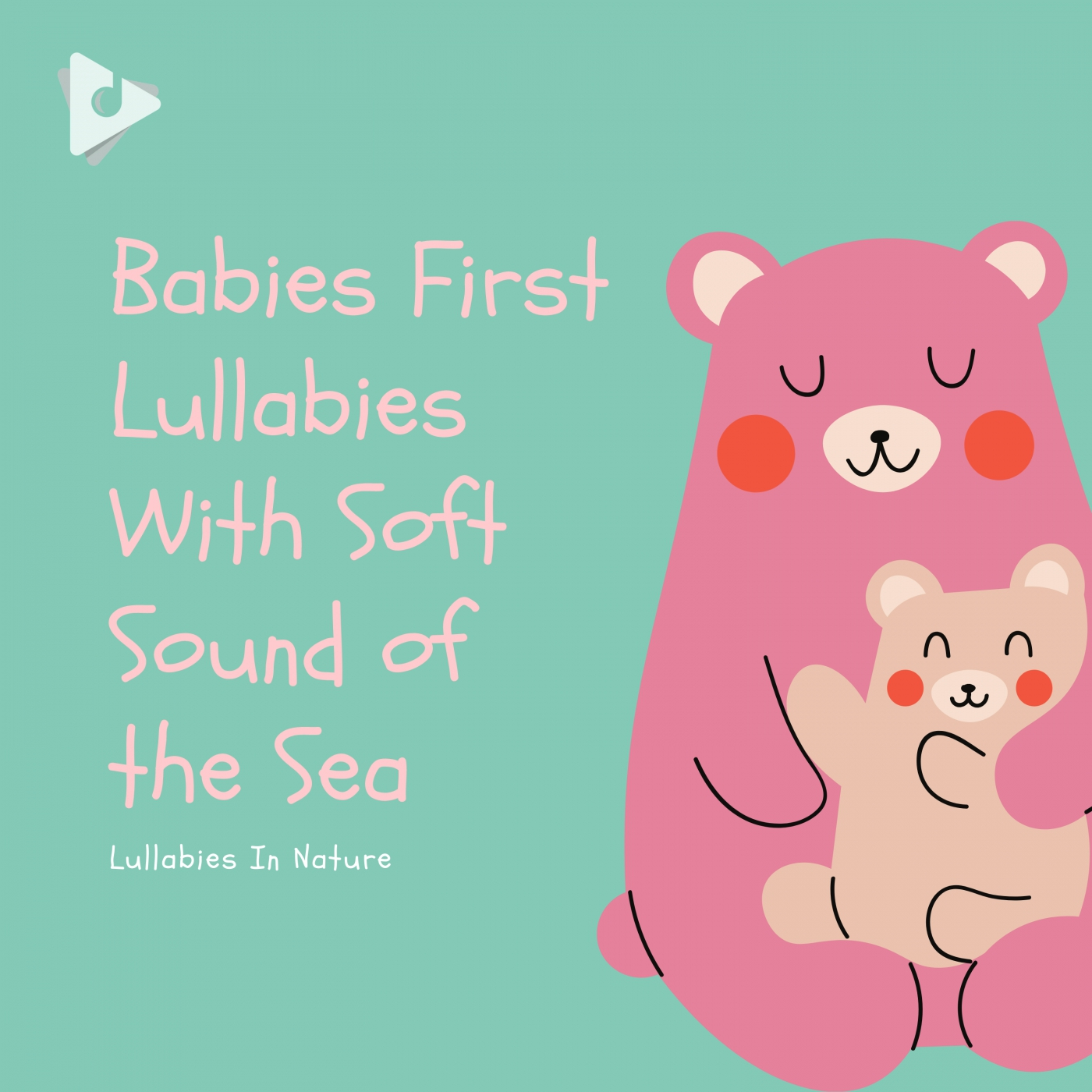 Babies First Lullabies With Soft Sound of the Sea