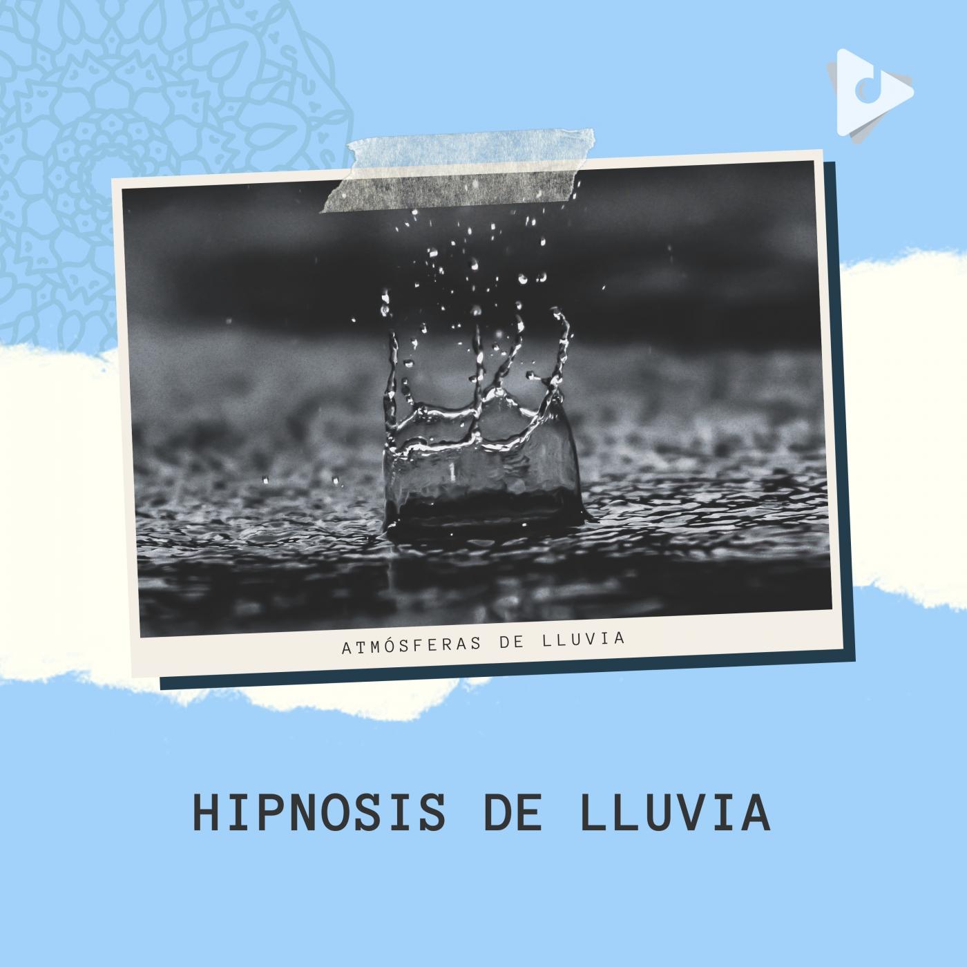 Hipnosis de Lluvia