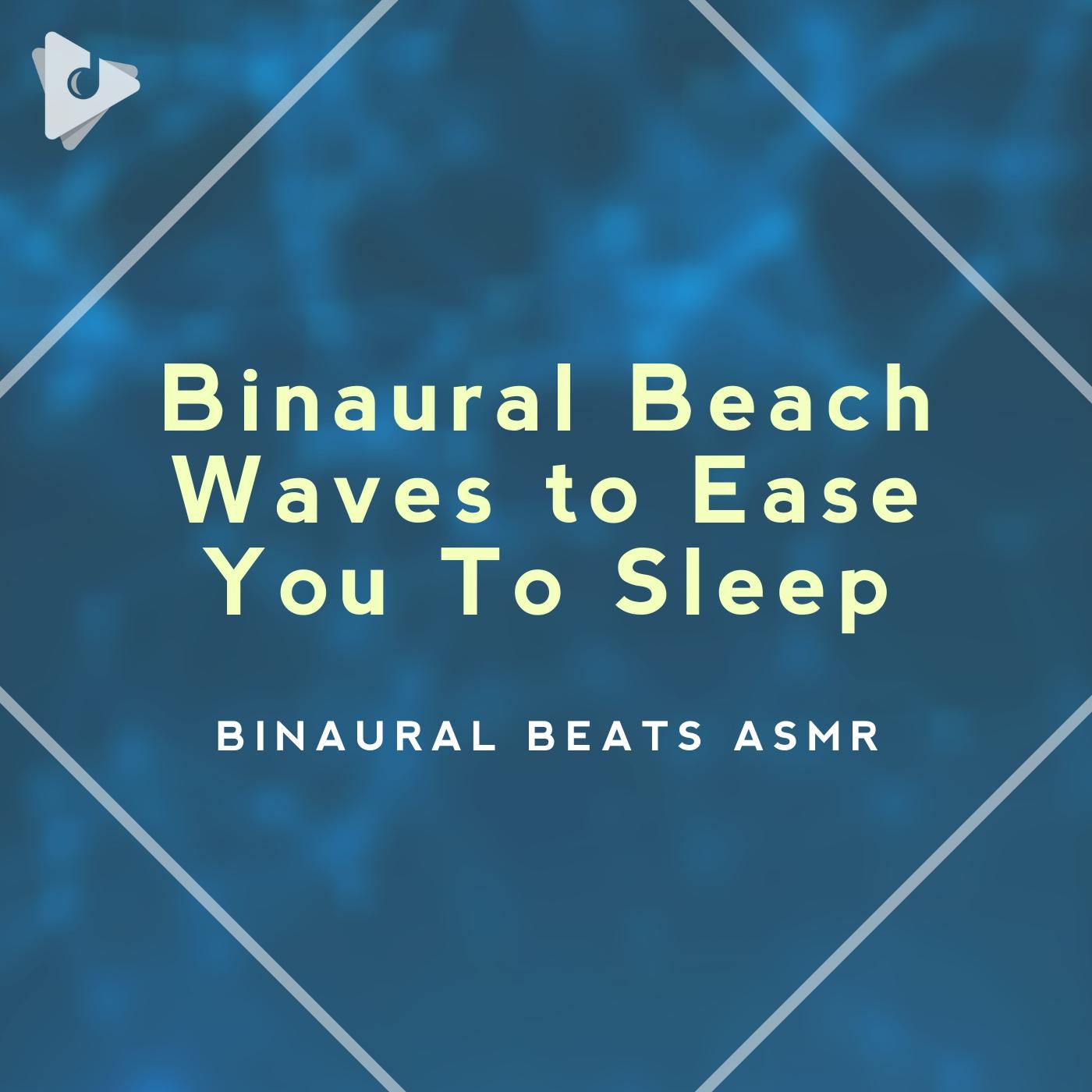 Binaural Beach Waves to Ease You To Sleep