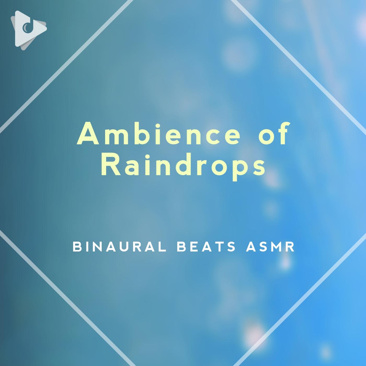 Ambience of Raindrops