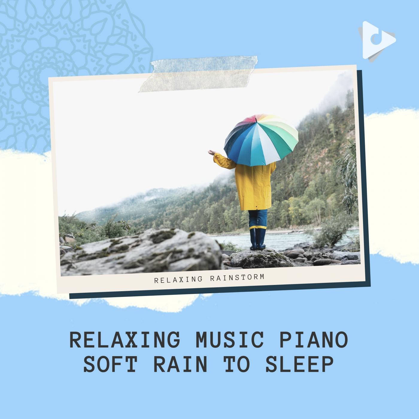 Relaxing Music Piano Soft Rain to Sleep