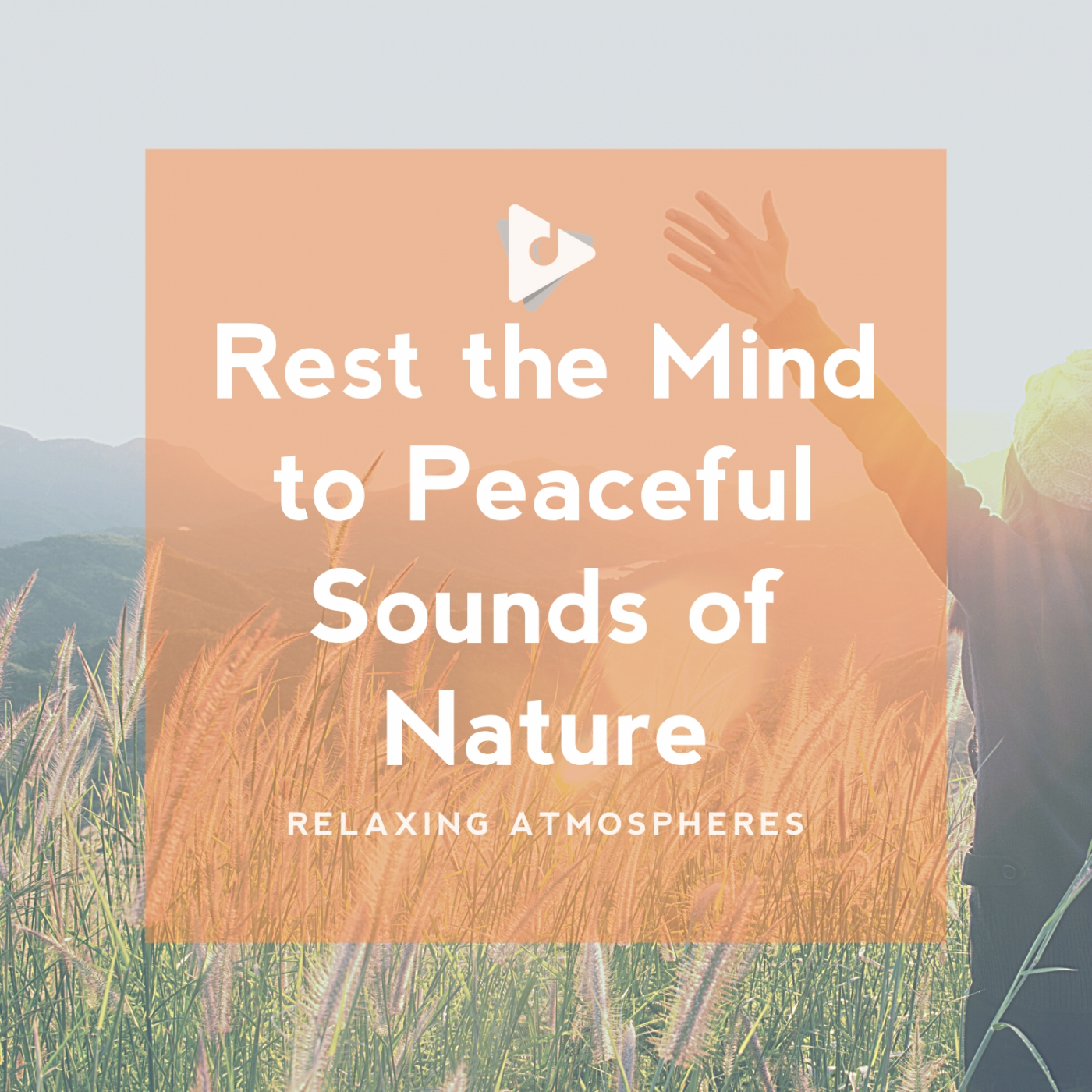 Rest the Mind to Peaceful Sounds of Nature
