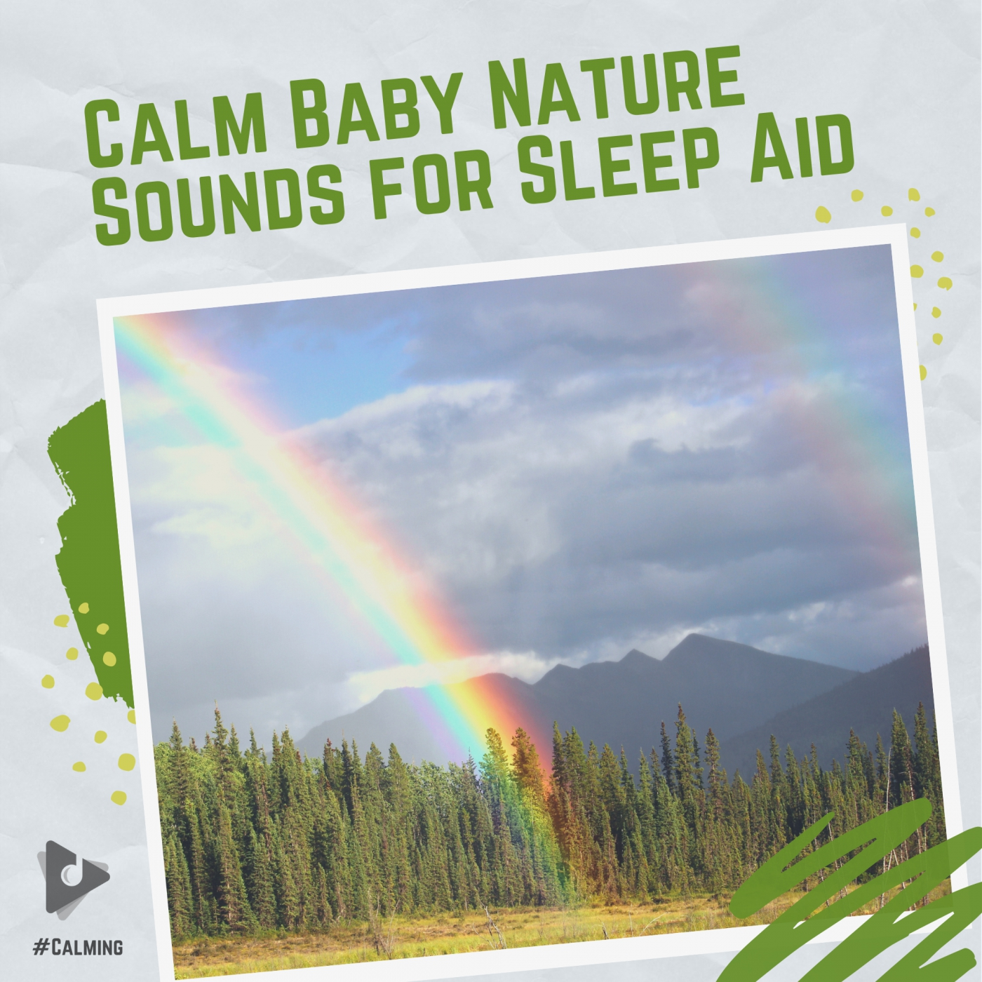 Calm Baby Nature Sounds for Sleep Aid