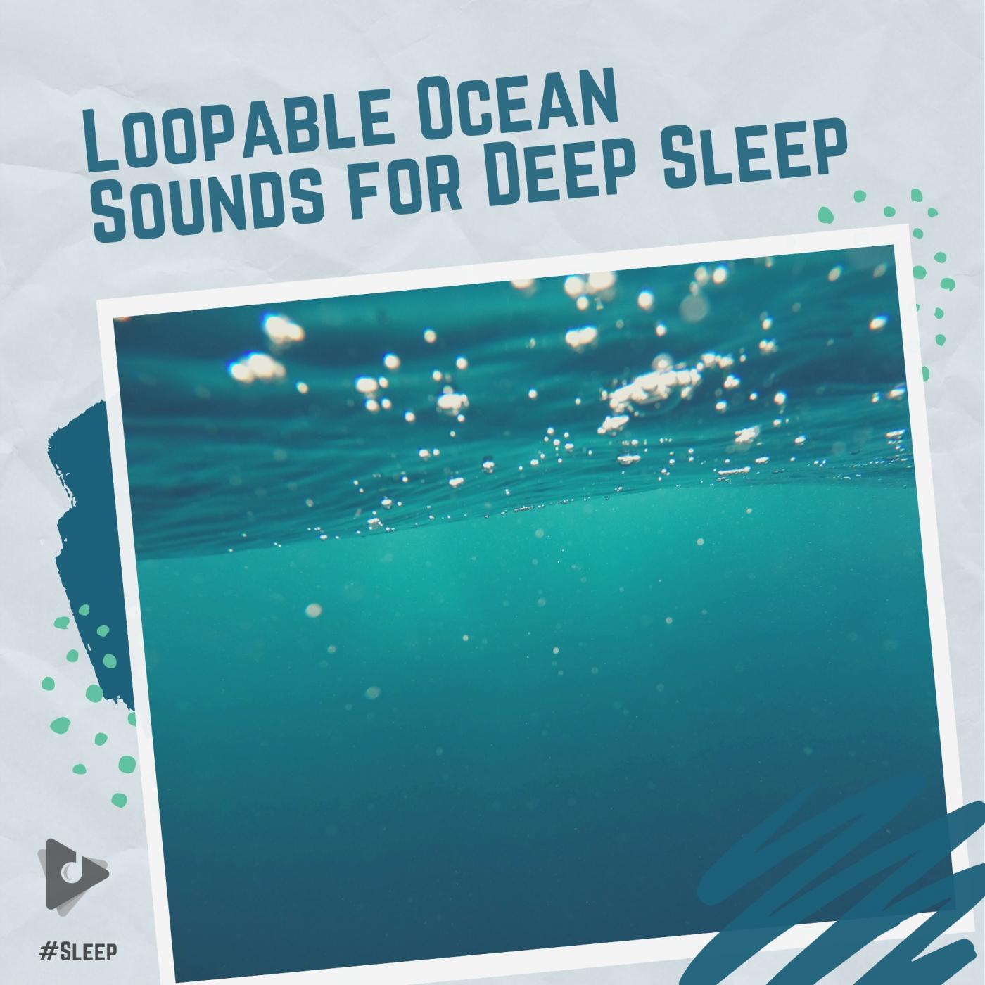 Loopable Ocean Sounds for Deep Sleep