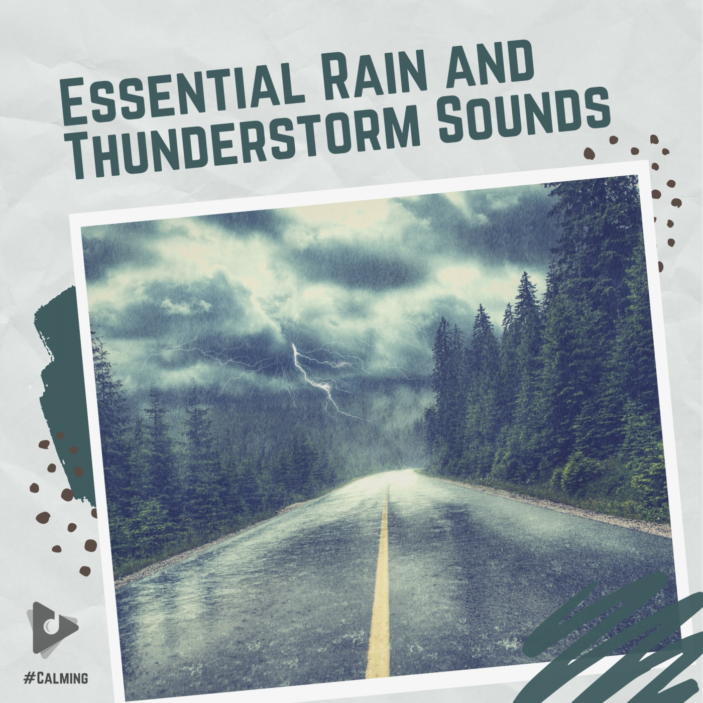 Essential Rain and Thunderstorm Sounds