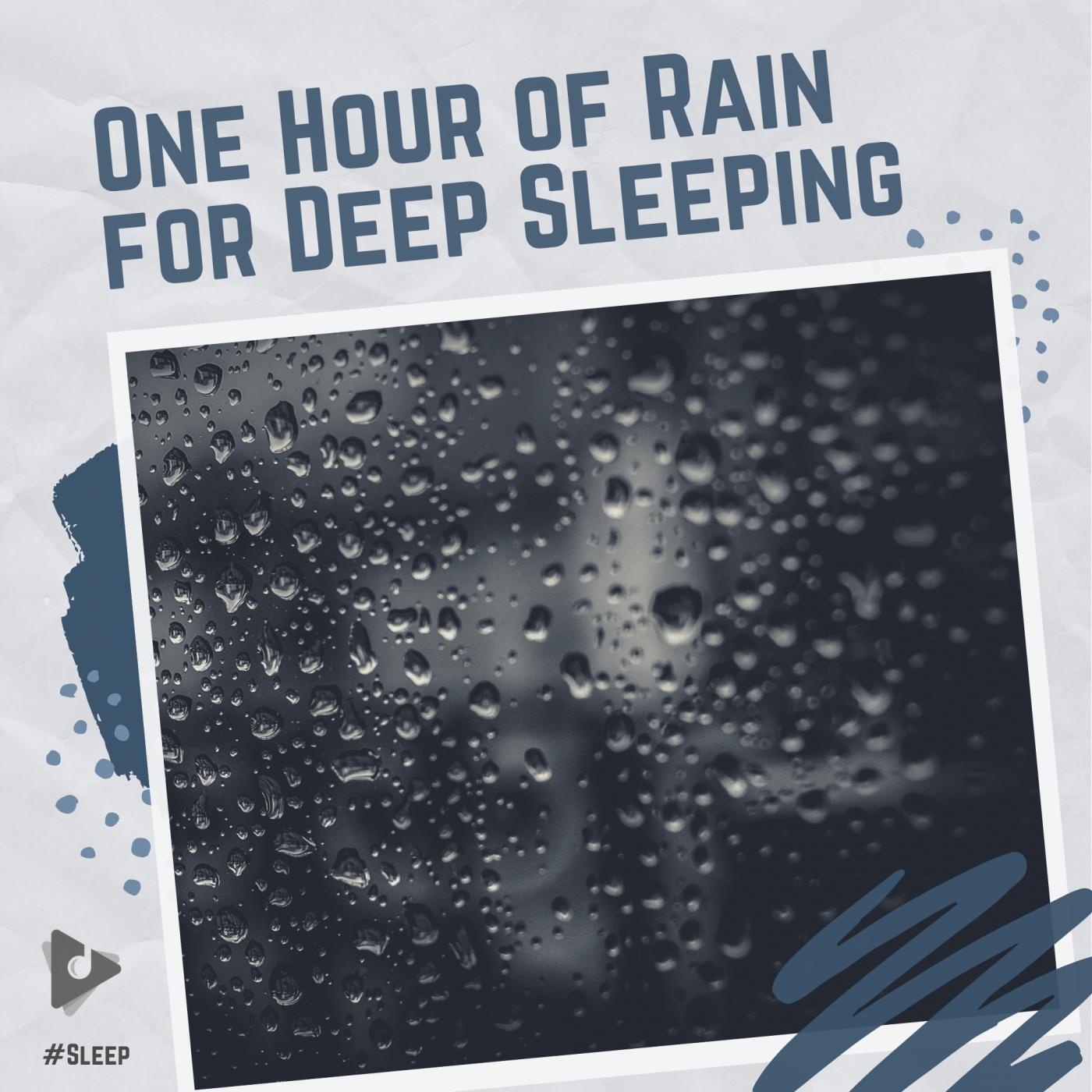 One Hour of Rain for Deep Sleeping