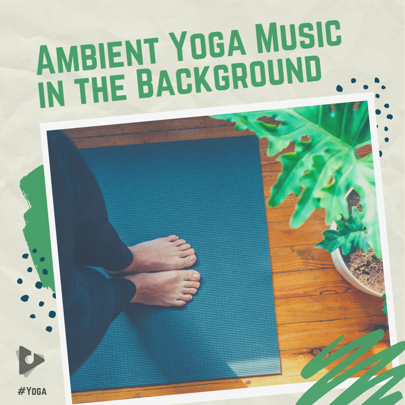 Ambient Yoga Music in the Background