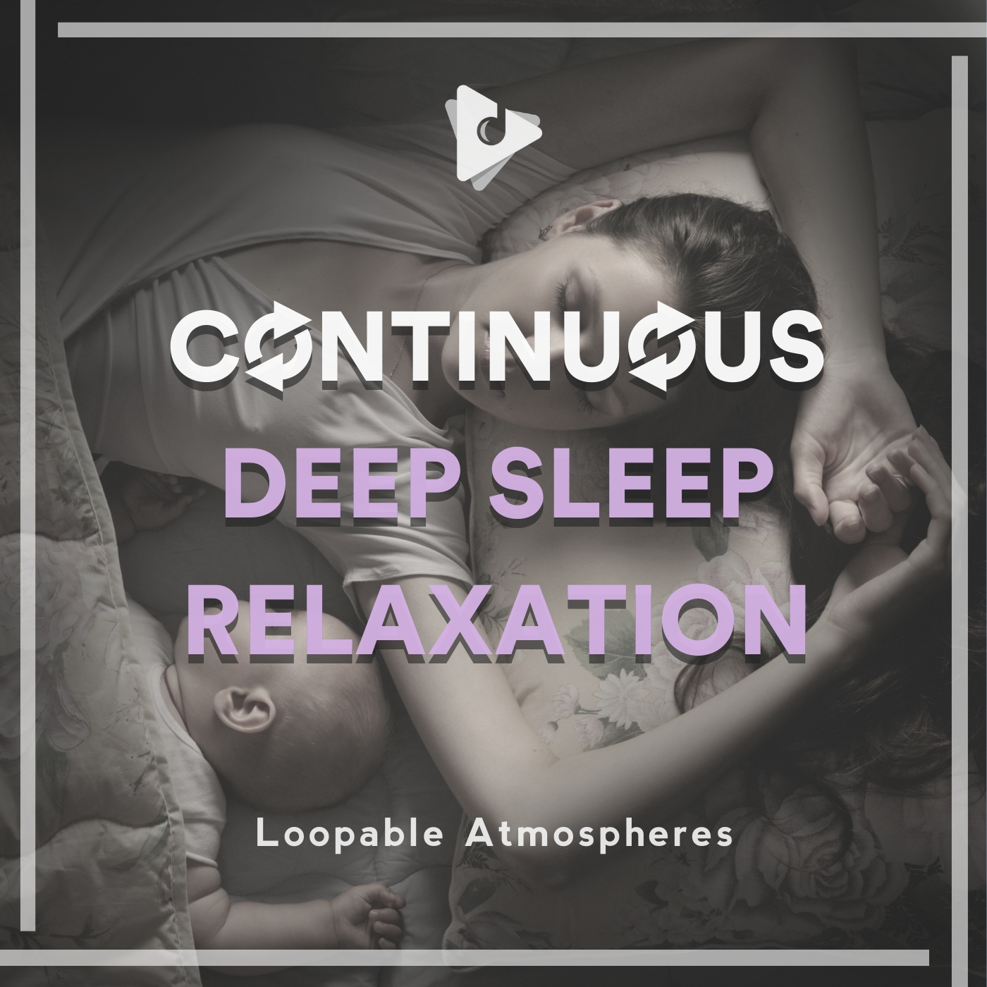 Continuous Deep Sleep Relaxation