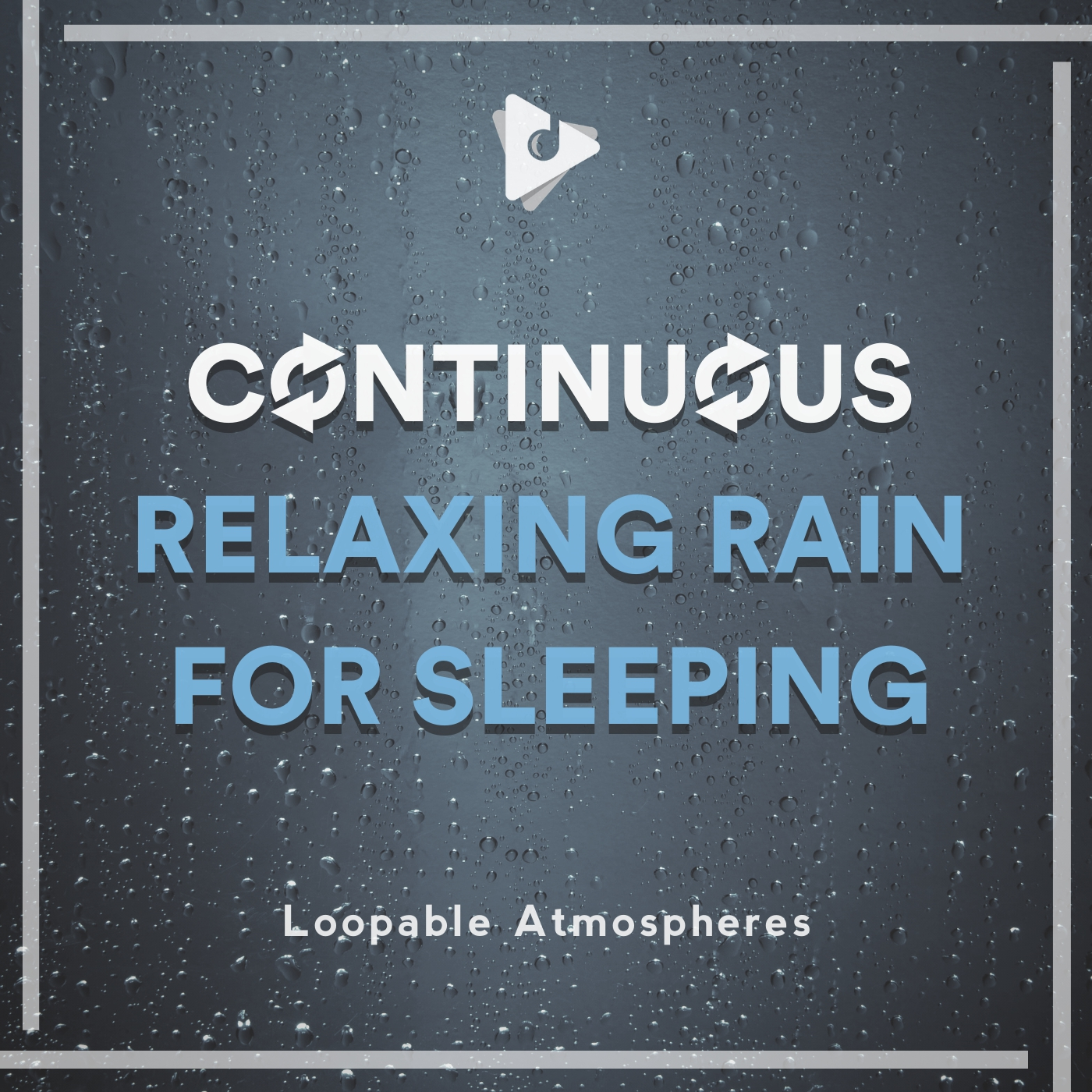 Continuous Relaxing Rain for Sleeping