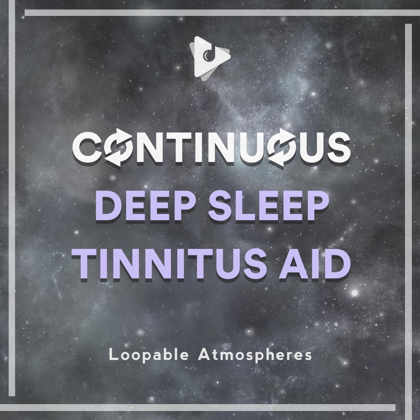 Continuous Deep Sleep Tinnitus Aid