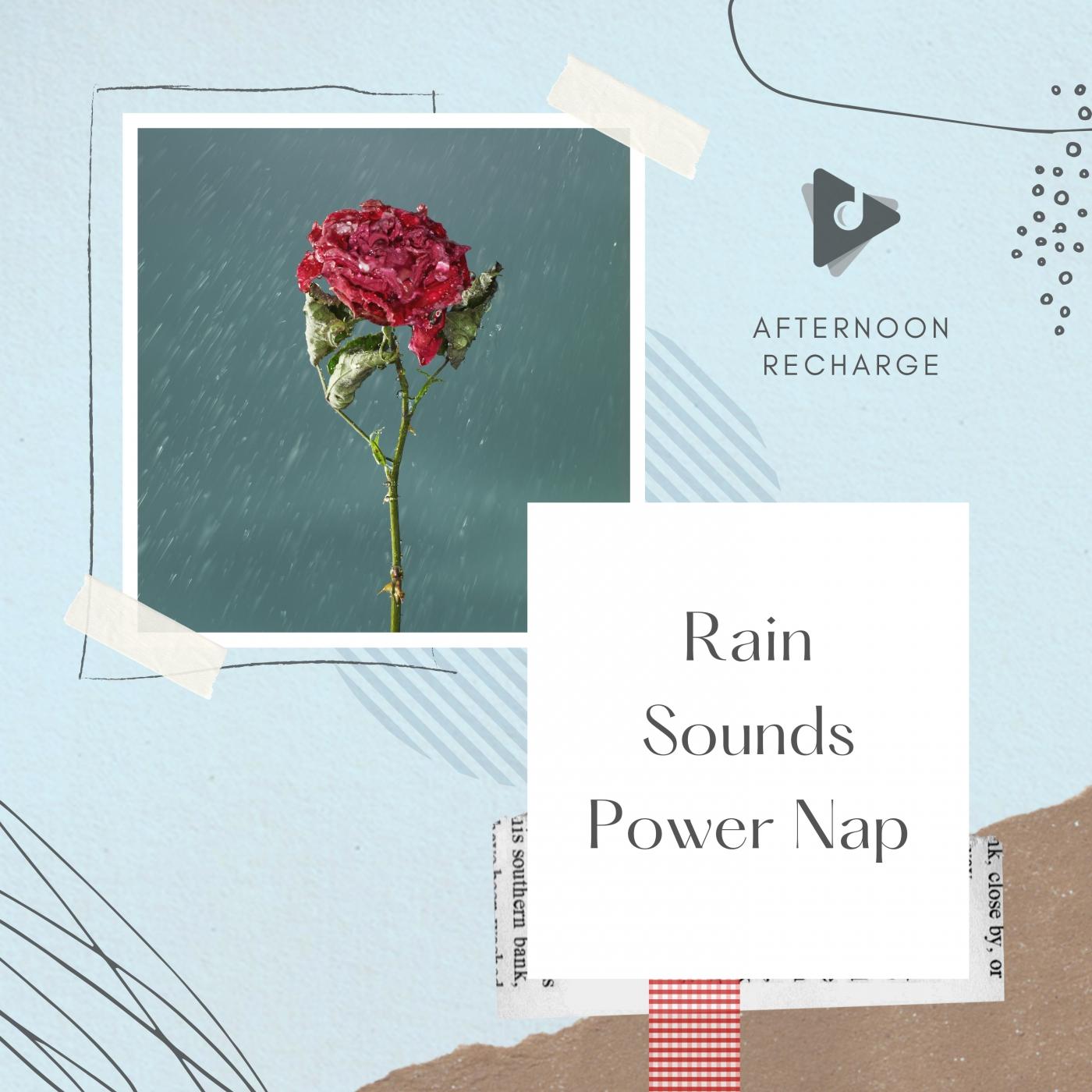 Rain Sounds Power Nap