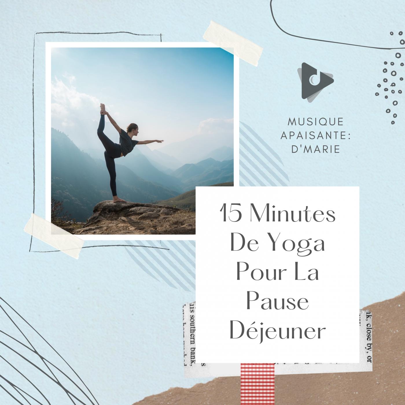 15 Minutes De Yoga Pour La Pause Déjeuner