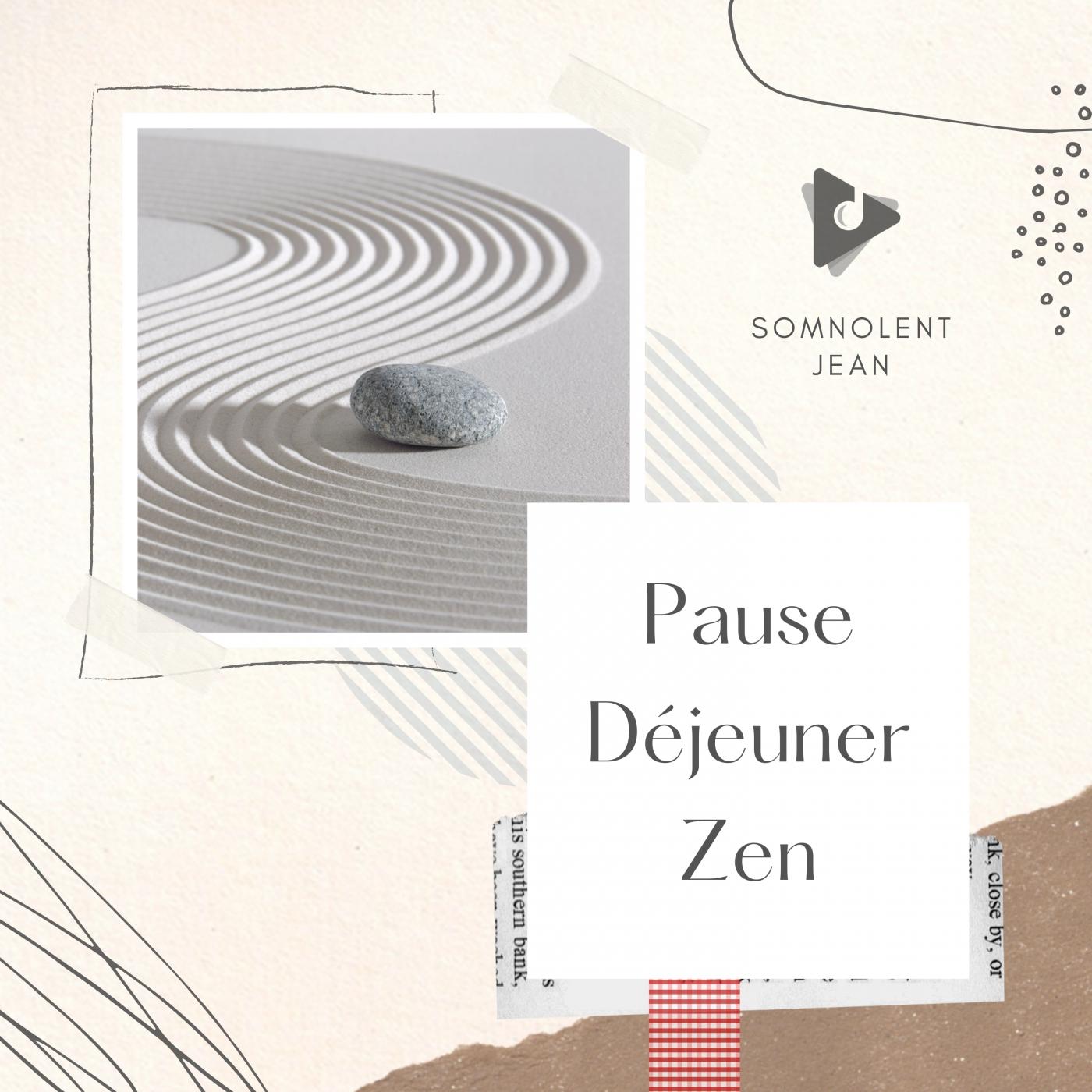 Pause Déjeuner Zen