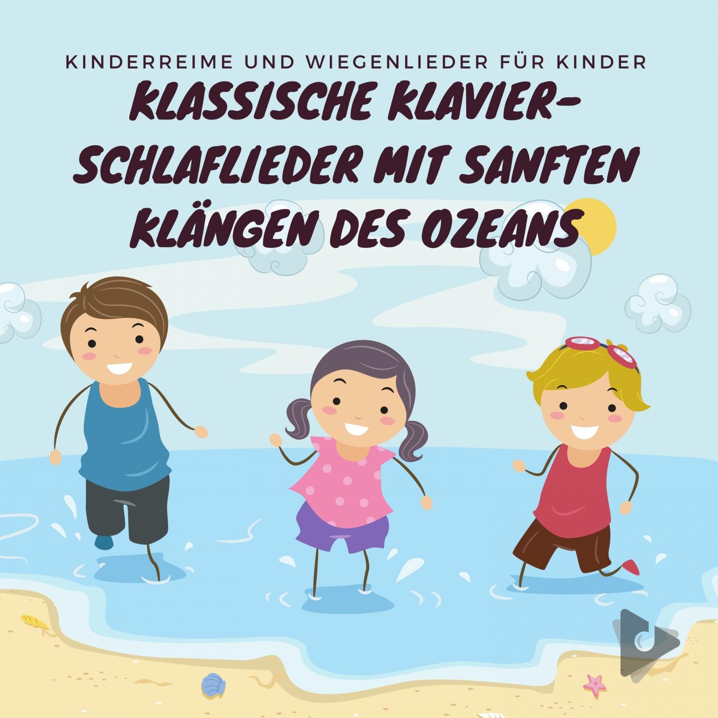 Klassische Klavier-Schlaflieder mit sanften Klängen des Ozeans