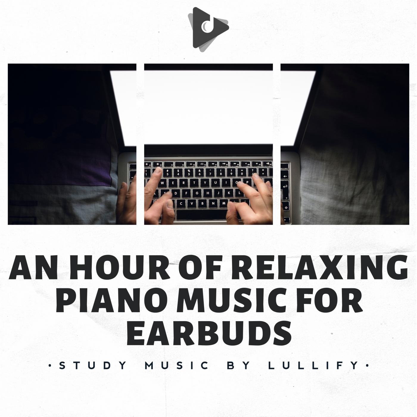 An Hour of Relaxing Piano Music for Earbuds