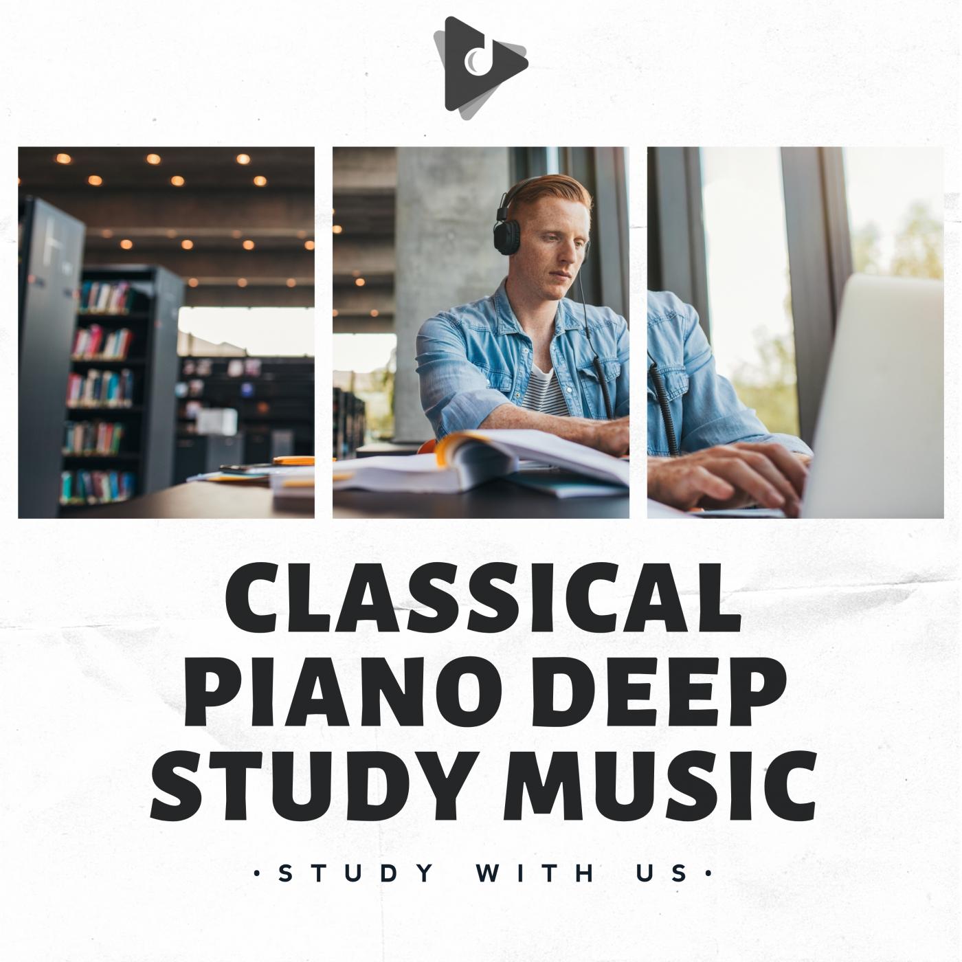 Classical Piano Deep Study Music